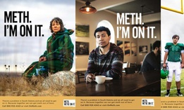 "An anti-meth campaign kicked off in South Dakota this week is using an unusual tagline: ""Meth. We're On It."""