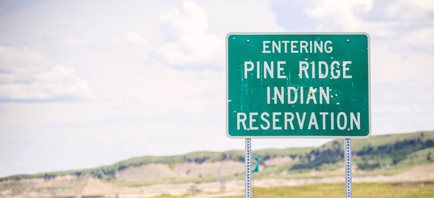 The Pine Ridge Indian Reservation, in South Dakota